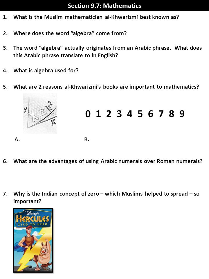 Section 9.7: Mathematics What is the Muslim mathematician al-Khwarizmi best known as Where does the word algebra come from