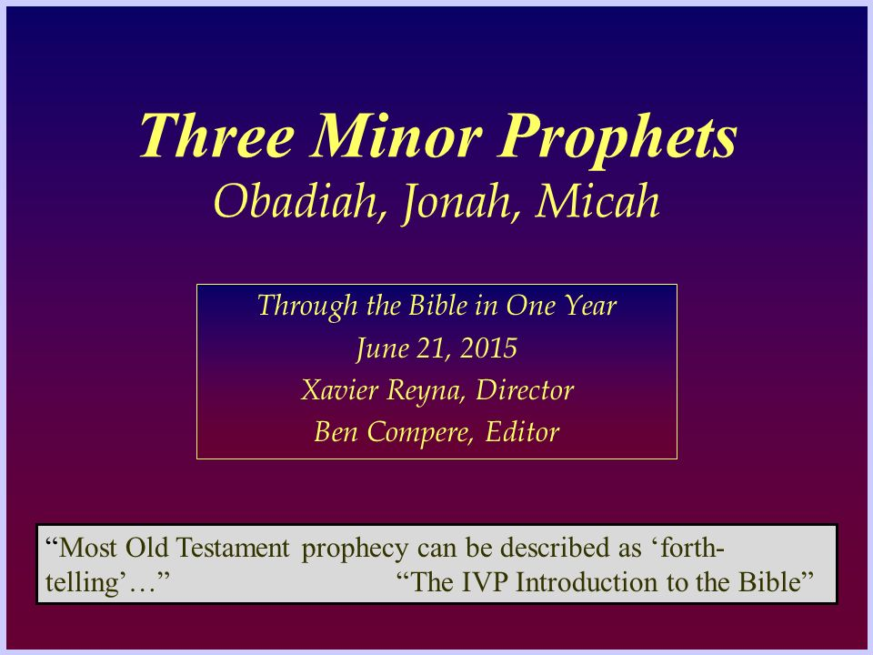 jonah the minor prophet One of the greatest prophets during the time of jeroboam ii was jonah the son of amitai, who, as a prophet disciple, had anointed jehu and who, therefore, enjoyed the.