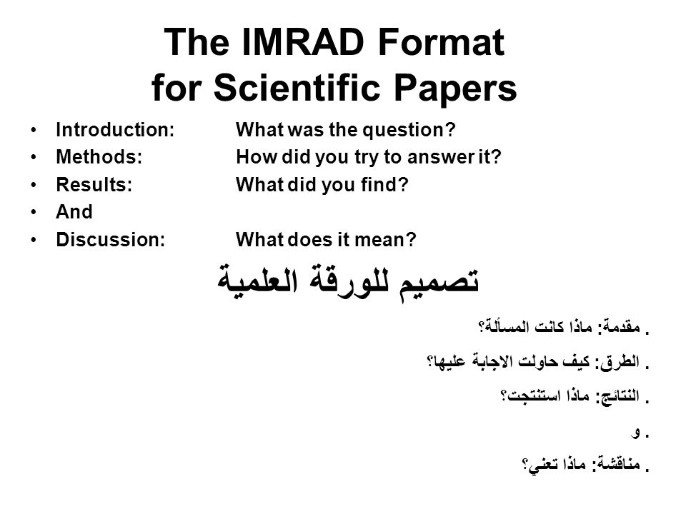 The IMRAD Format for Scientific Papers