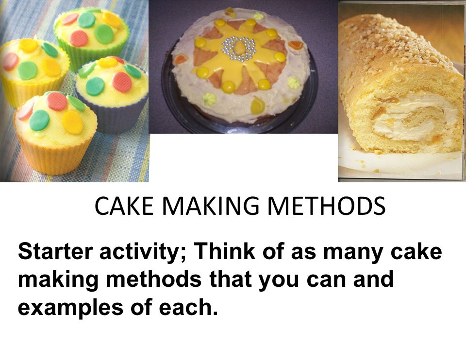 Different Types Of Cake Making Methods