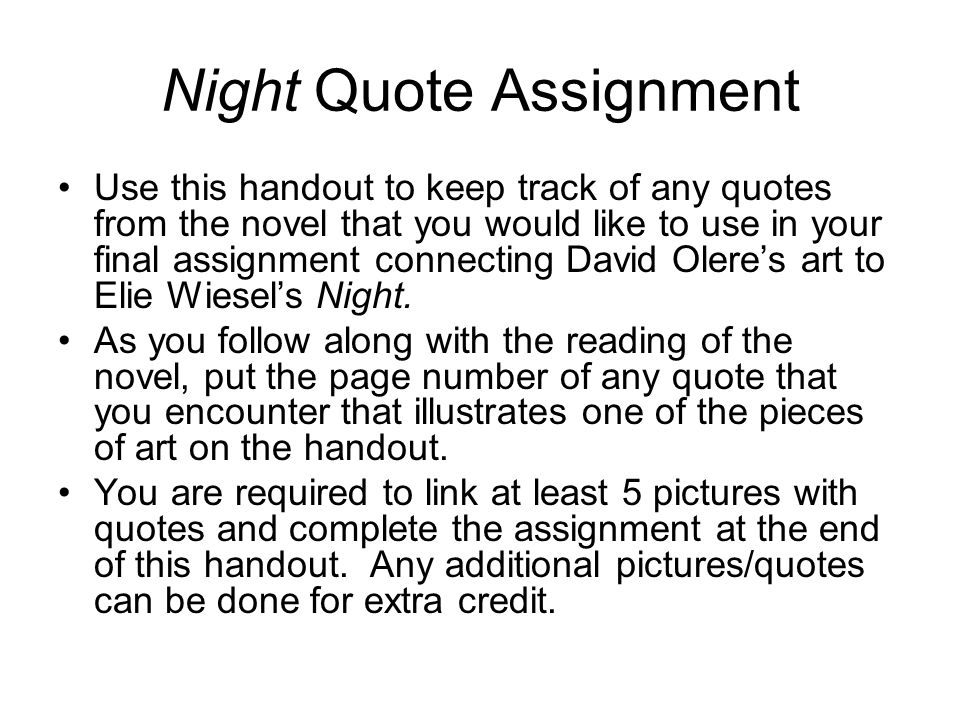 Night By Elie Wiesel Quotes With Page Numbers Endearing Night Quote Assignment  Ppt Video Online Download