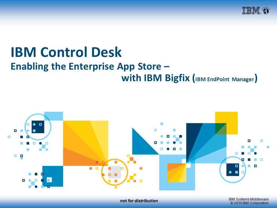 Marvelous IBM Control Desk Enabling The Enterprise App Store U2013 Pictures