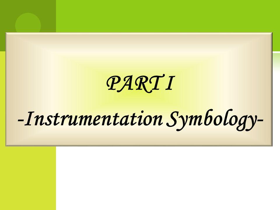 PART I -Instrumentation Symbology-