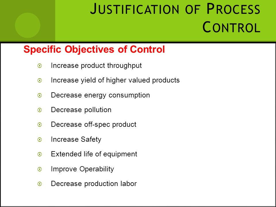 Justification of Process Control
