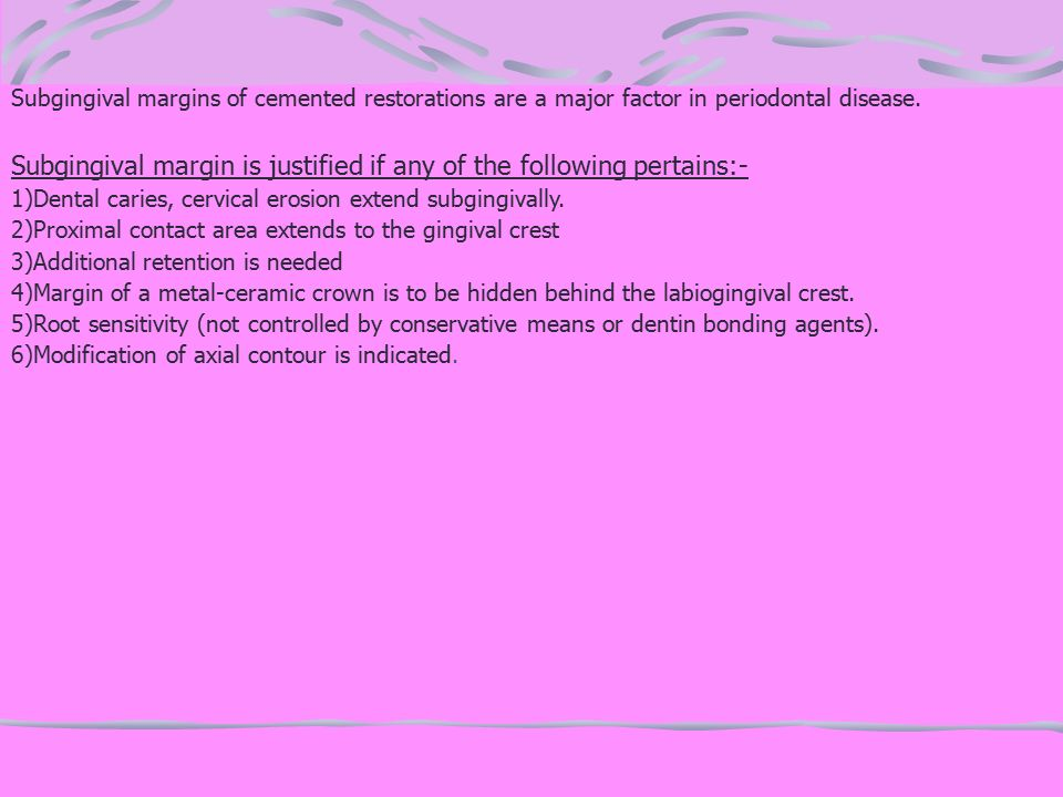 Subgingival margin is justified if any of the following pertains:-