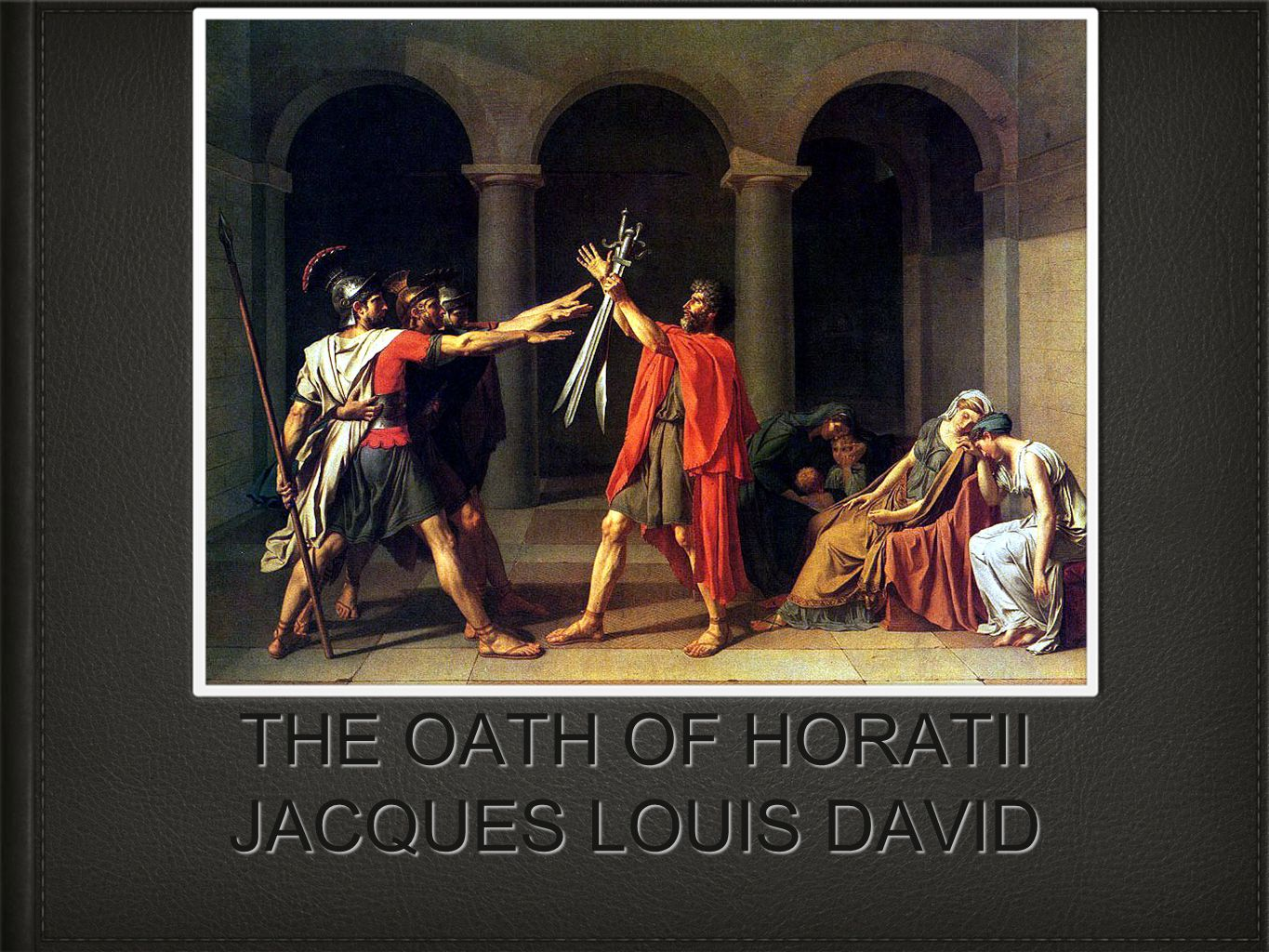 THE OATH OF HORATII JA...