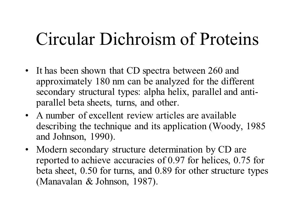 circular dichroism and secondary structure of Circular dichroism (cd) is an excellent tool for rapid determination of the secondary structure and folding properties of proteins that have been obtained using.