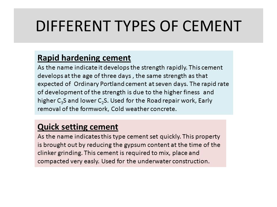 different types of cement and their To tackle a do-it-yourself plumbing project, you need to know how to recognize different types of pipes simply glue the joints using a primer and liquid cement abs: this black pipe was the first plastic pipe to be used in residential plumbing.