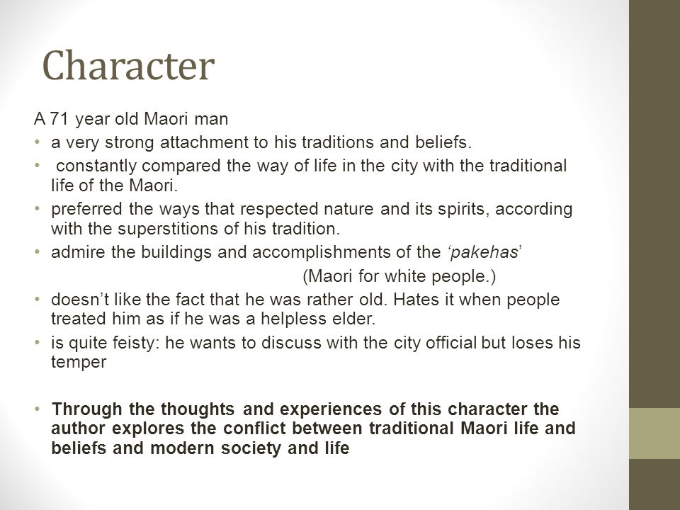 Character A 71 year old Maori man