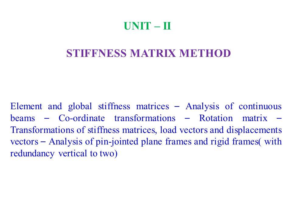 STIFFNESS MATRIX METHOD
