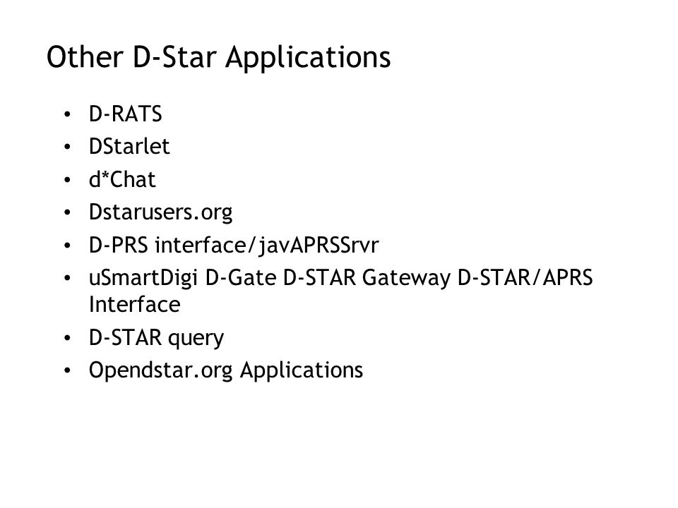 Other D-Star Applications