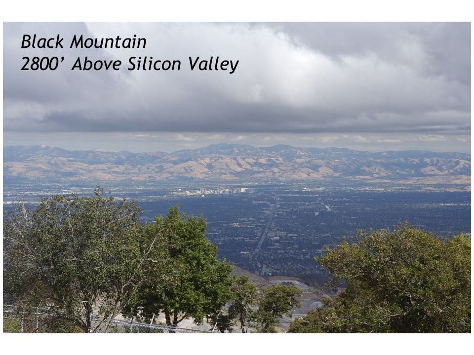 Black Mountain 2800' Above Silicon Valley