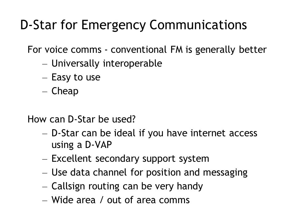 D-Star for Emergency Communications