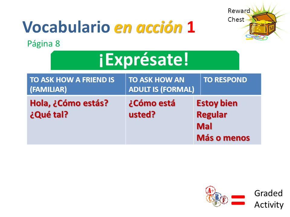 = ¡Exprésate! Vocabulario en acción 1 Página 8