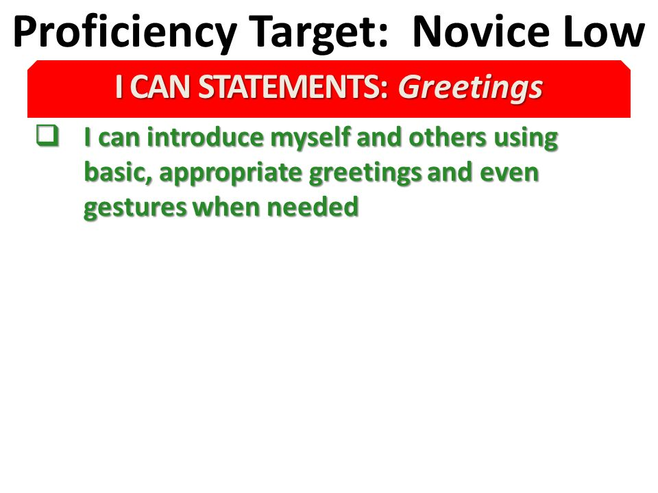 Proficiency Target: Novice Low