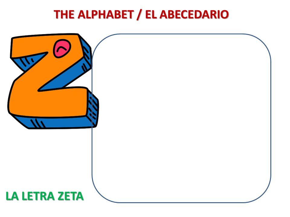 THE ALPHABET / EL ABECEDARIO