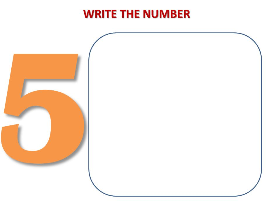 53 WRITE THE NUMBER