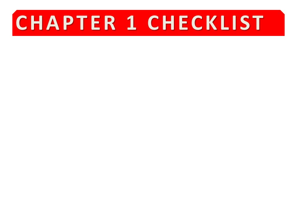 CHAPTER 1 CHECKLIST