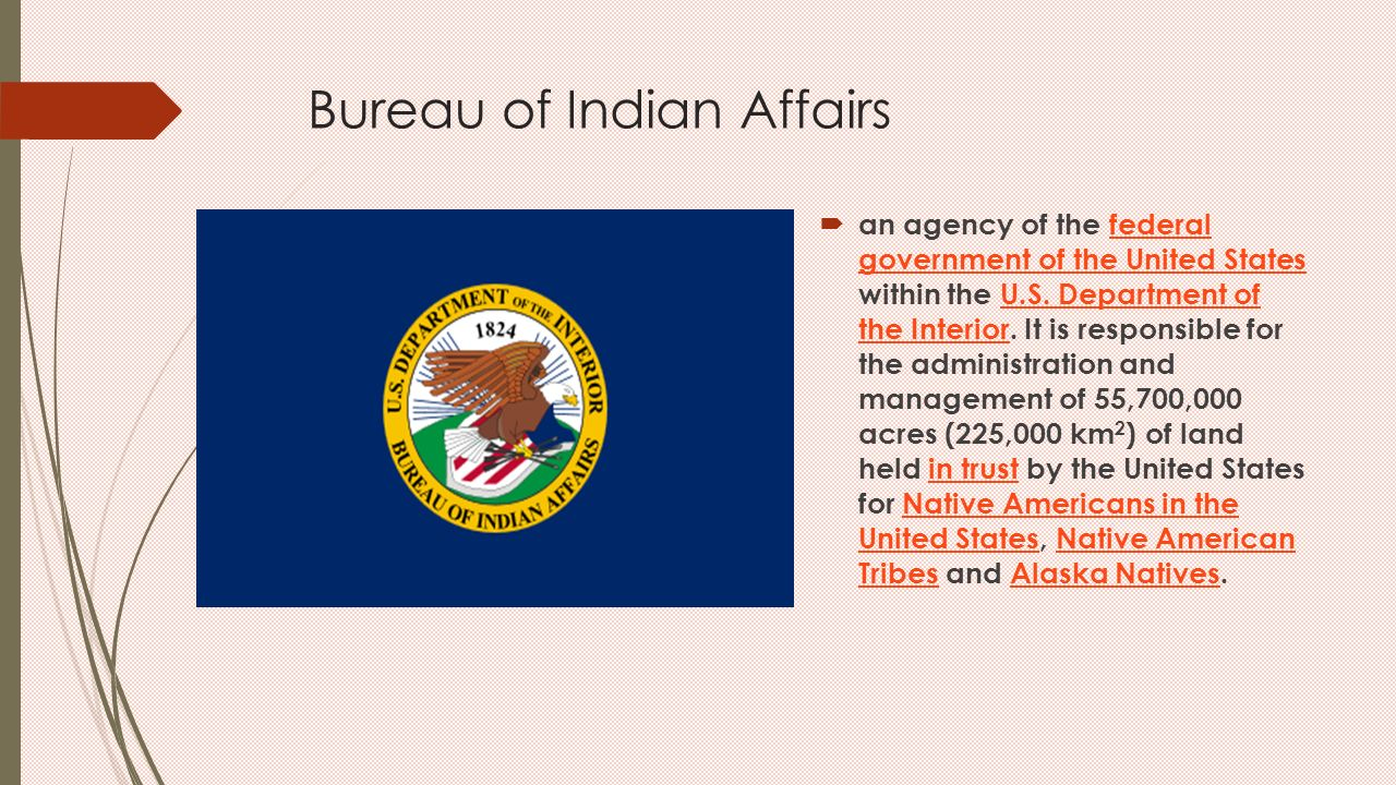 American indians many tribes ppt download - United states department of the interior bureau of indian affairs ...