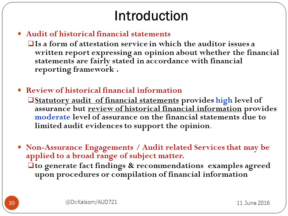 auditing and historical financial information Nigerian standards on auditing (nsa) so far issued by ican isqc nsqc name of standard/statement isqc 1 nsqc 1 quality control for firms that perform audits and reviews of historical financial information, and other assurance and.