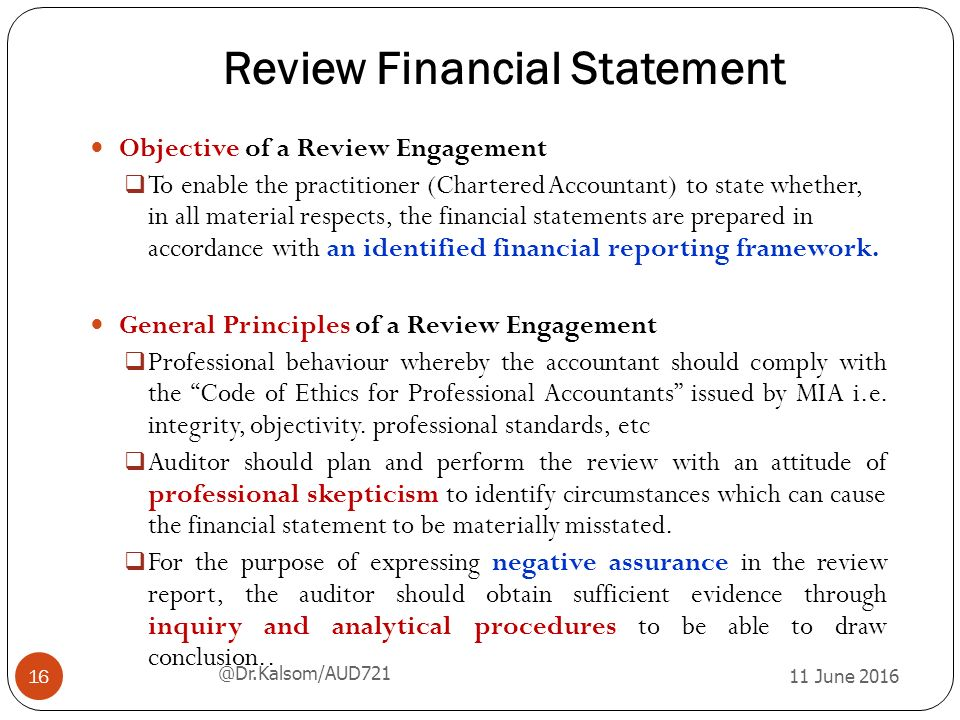financial statemetn review Definition of financial statement:  is its current financial  a financial statement to all employees and shareholders to review the welfare of the company.