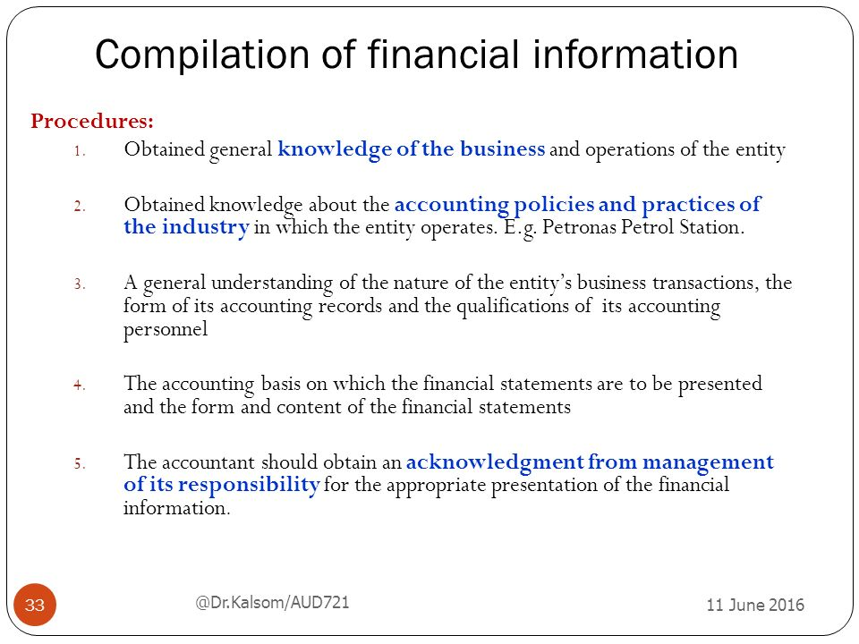 compilation in informatics Of america based on information provided by you, and including our compilation report in any document containing financial statements that indicates that we have.