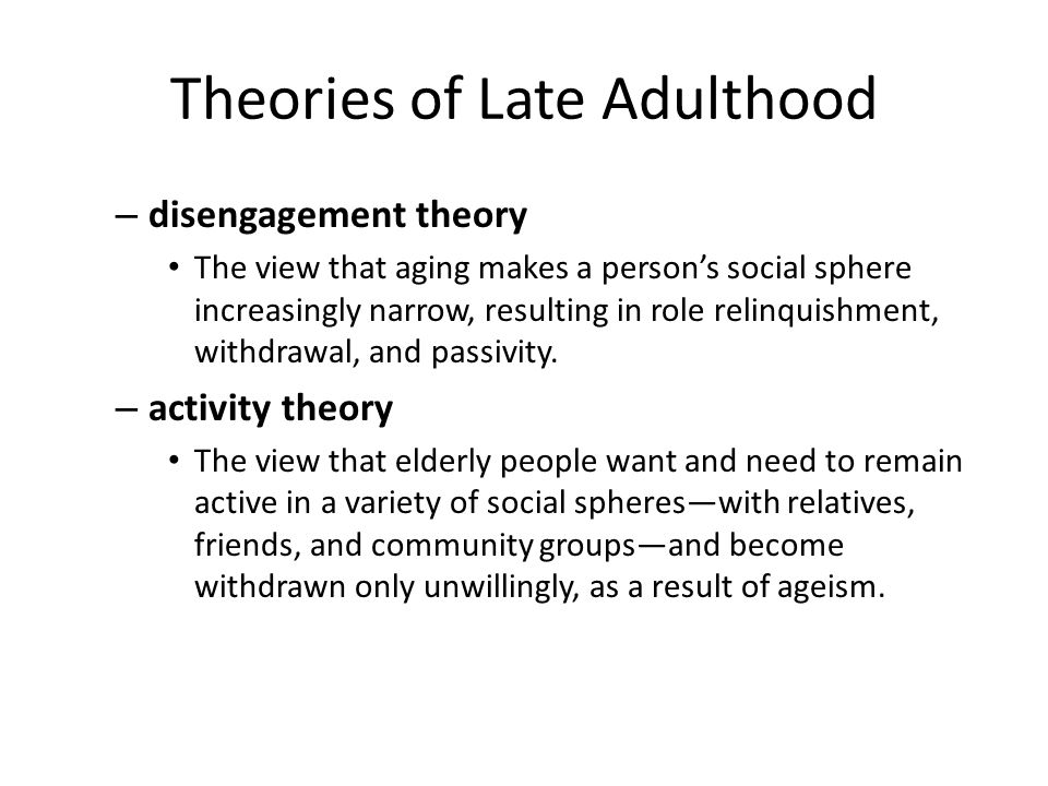 psychology of adulthood aging A summary of adulthood in 's development learn exactly  social clocks  indicate the typical life events, behaviors, and issues for a particular age each  culture.