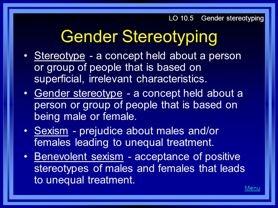 LO 10.5 Gender stereotyping