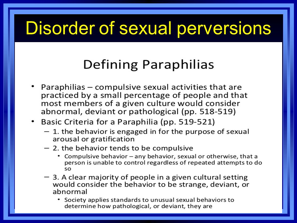 Disorder of sexual perversions paraphilia s
