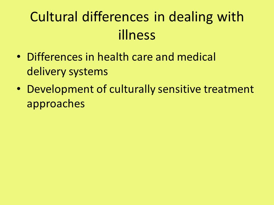 Cultural differences causes and treatment of health and illness