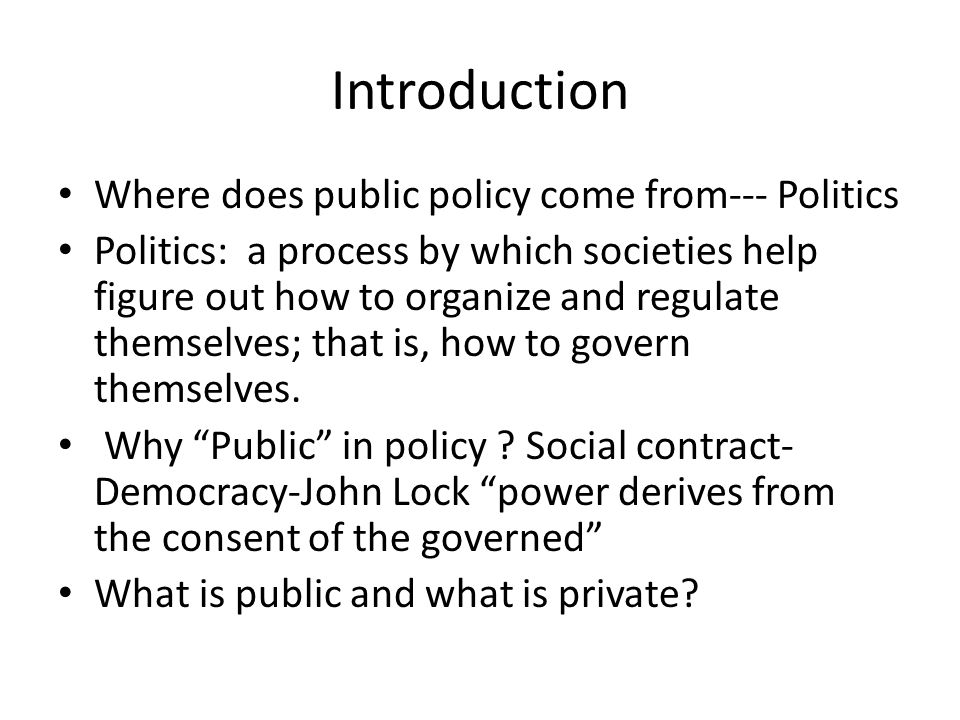 public policy process The policy and law making process  the education department looks at all the options and comments from stakeholders and the public regarding the policy of.