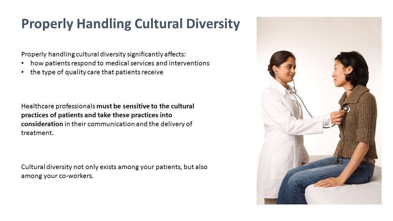 Properly Handling Cultural Diversity