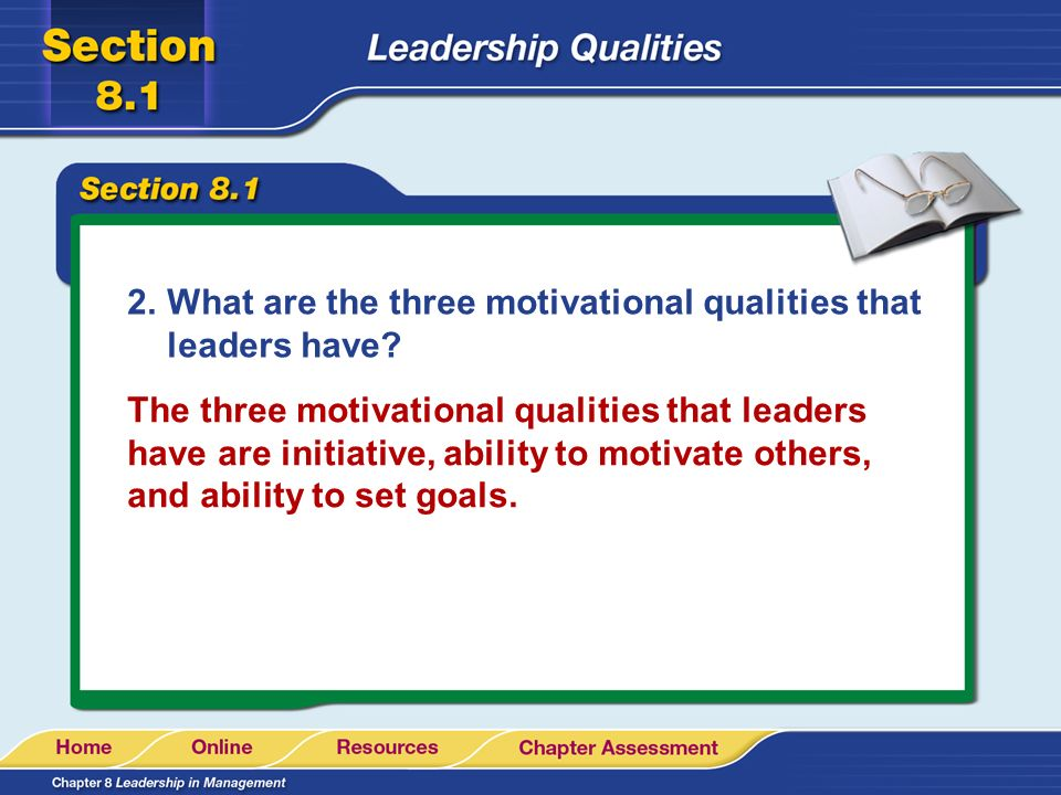 What are the three motivational qualities that leaders have
