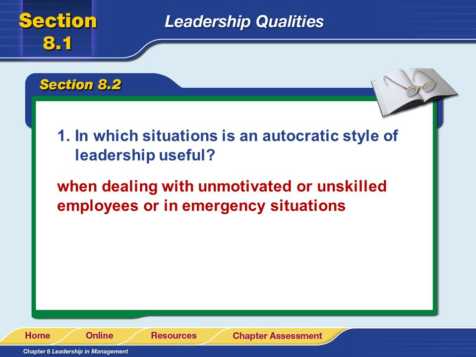 In which situations is an autocratic style of leadership useful