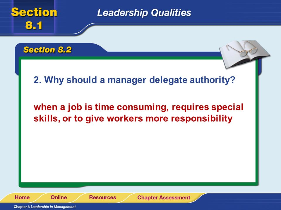 Why should a manager delegate authority
