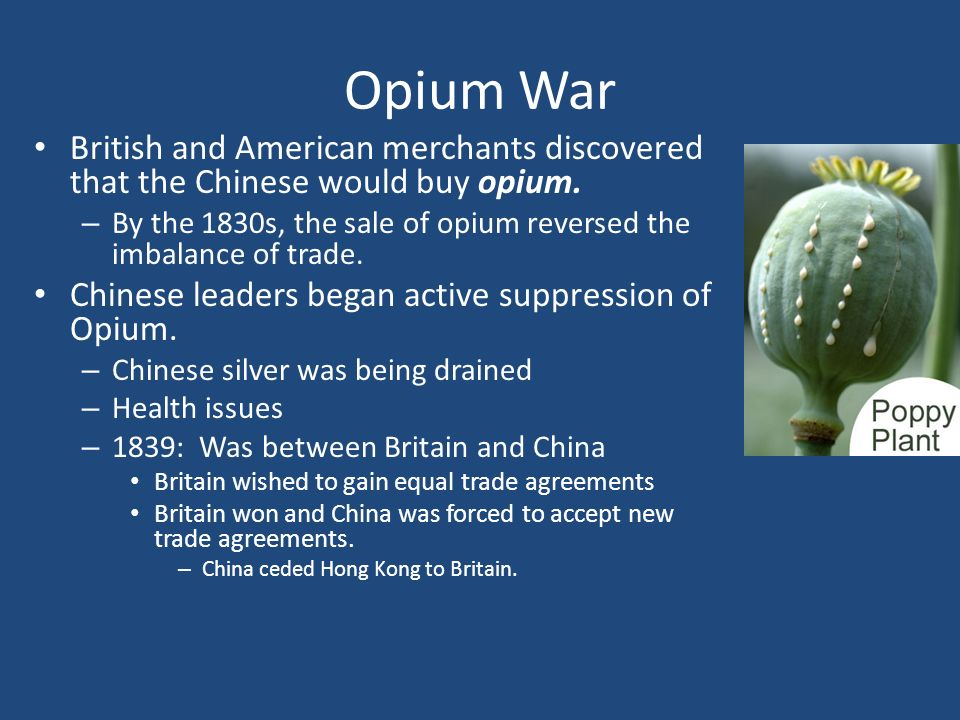 the results of the british opium trade for china Results at the convention of peking in 1860, the chinese agreed to sign a treaty with britain and france the treaty legalized the opium trade, established freedom of religion in china, forced china to pay france and britain reparations, and opened a new trade port.