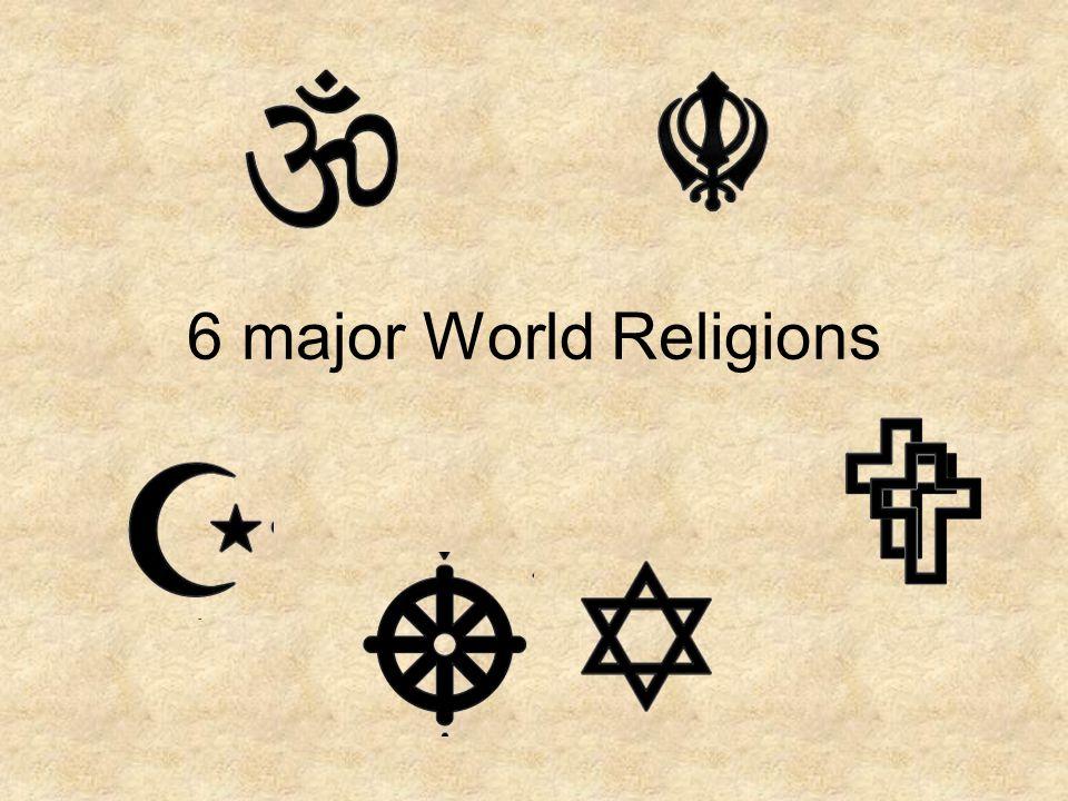 Major World Religions Ppt Video Online Download - 6 major religions