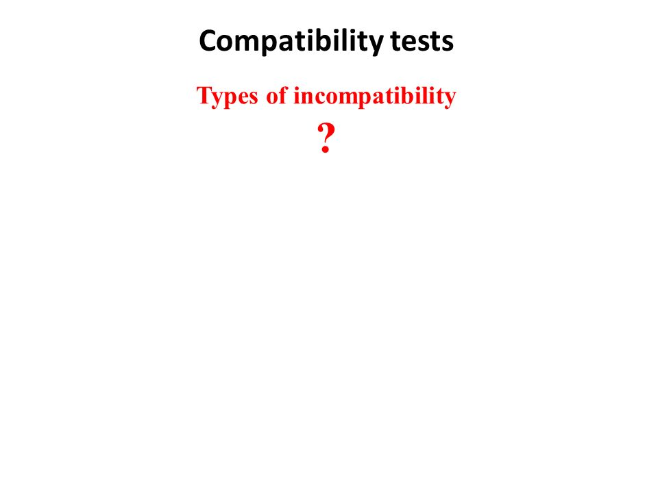 Types of incompatibility