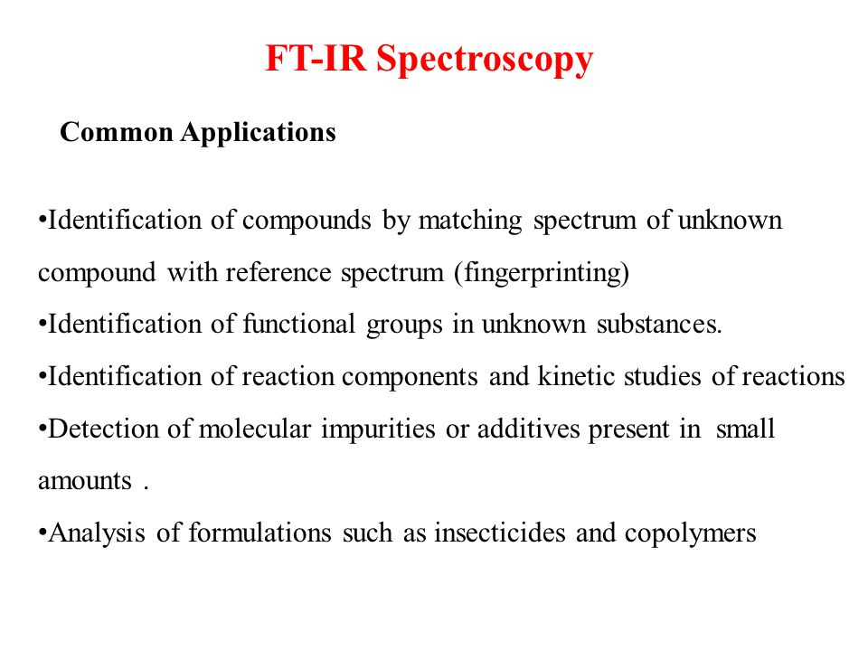 FT-IR Spectroscopy Common Applications