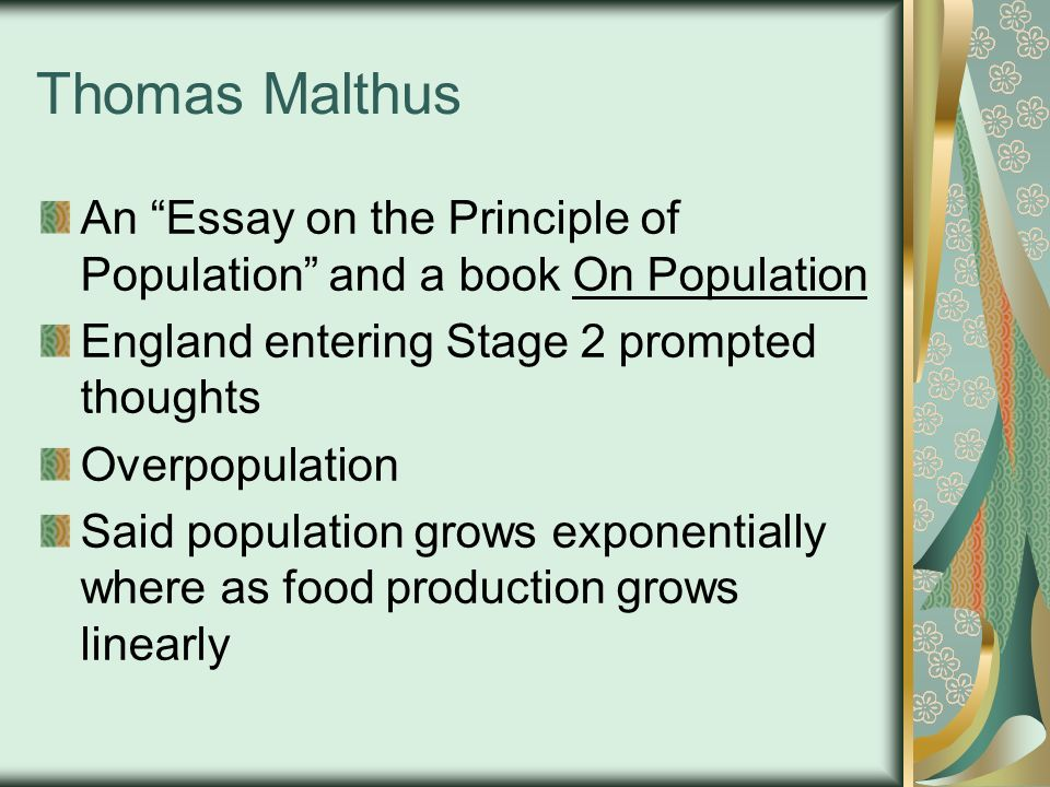 thomas malthus overpopulation ppt video online  thomas malthus an essay on the principle of population and a book on population england