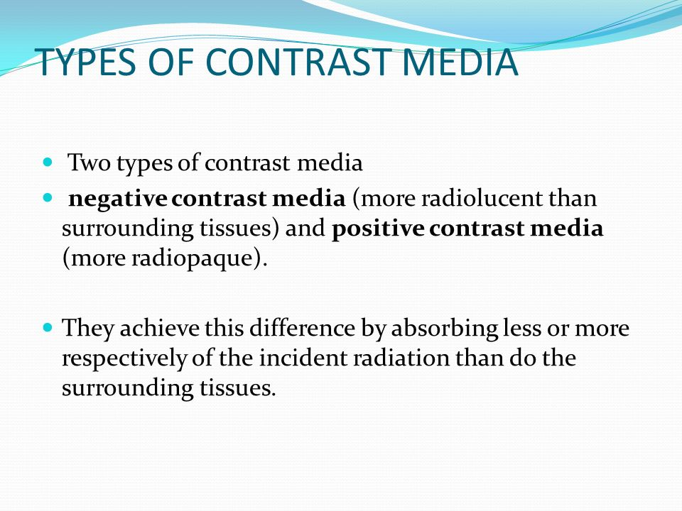 Contrast radiographic agents and tecniques ppt video Types of contrast