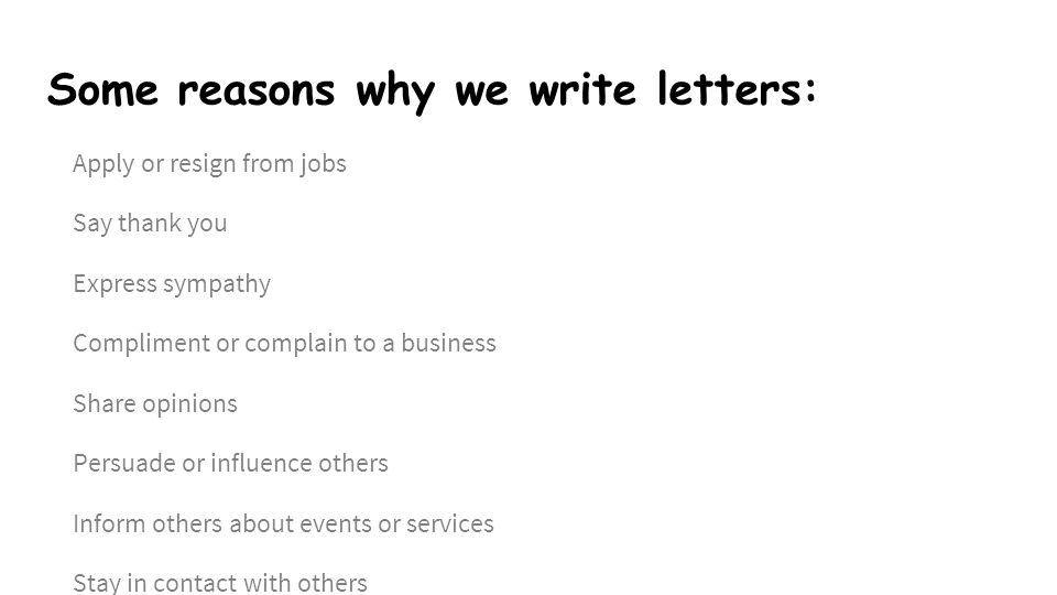 Letter writing ppt video online download some reasons why we write letters expocarfo