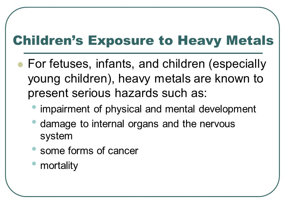 Children's Exposure to Heavy Metals