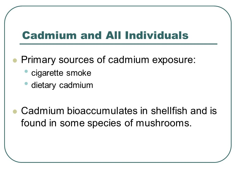 Cadmium and All Individuals