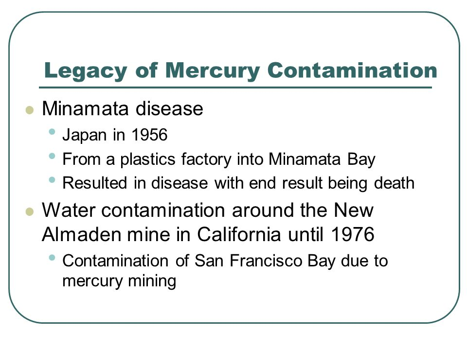 Legacy of Mercury Contamination