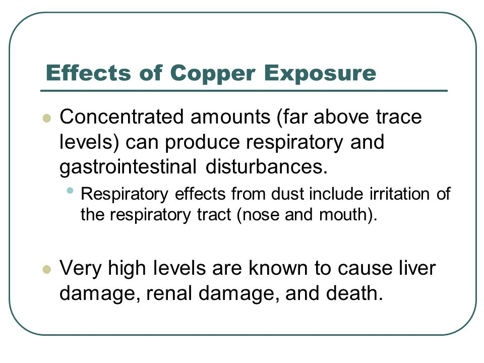 Effects of Copper Exposure