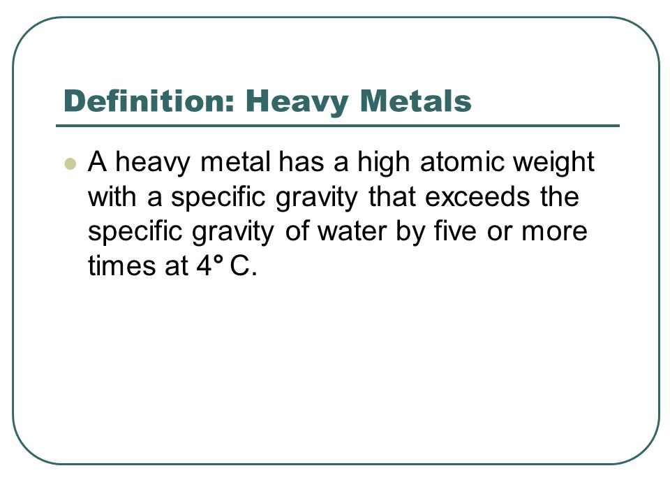 Definition: Heavy Metals