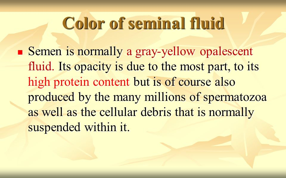 Why is My Sperm Yellow? Yellow Semen & Normal Semen Color