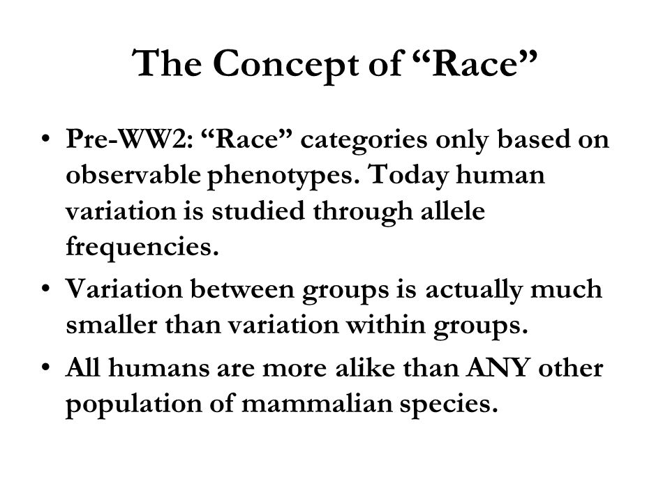human variation and race essay Human origins essay  here we can see the restricted variation in  we have been able to narrow the time period and space in which the human race.