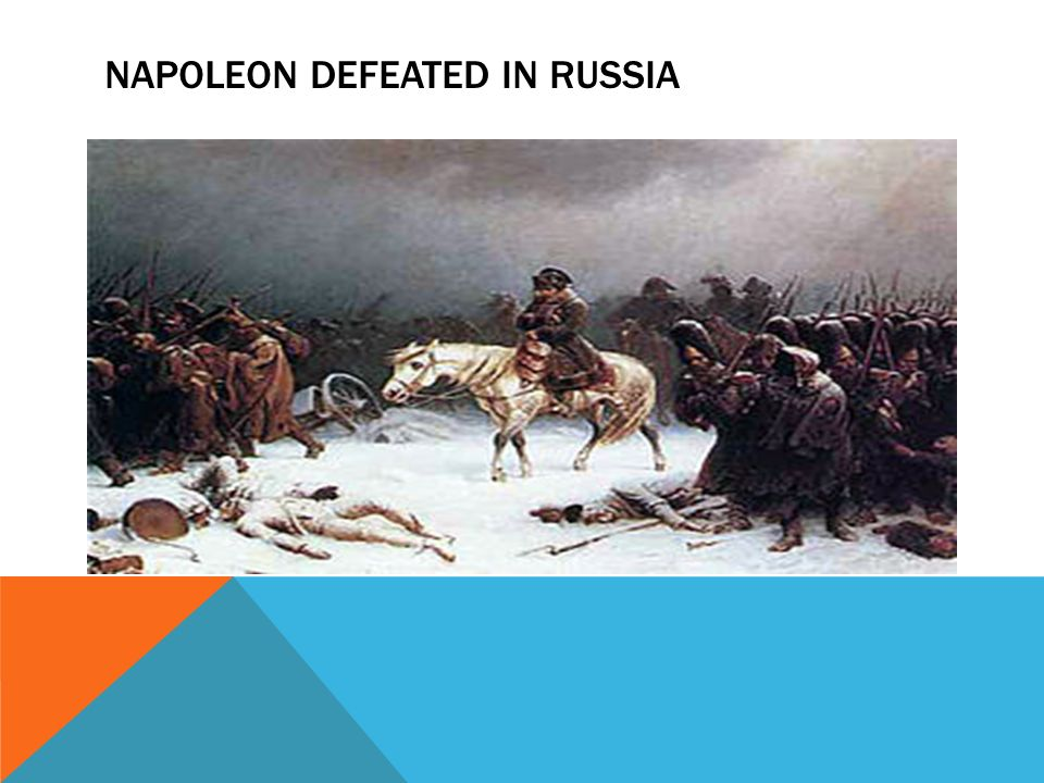 an overview of the defeat of napoleon in russia It was not just the cold or the dogged spirit of the russian people that forced napoleon and his army to retreat russia's war against napoleon overview next in economic and financial indicators x.